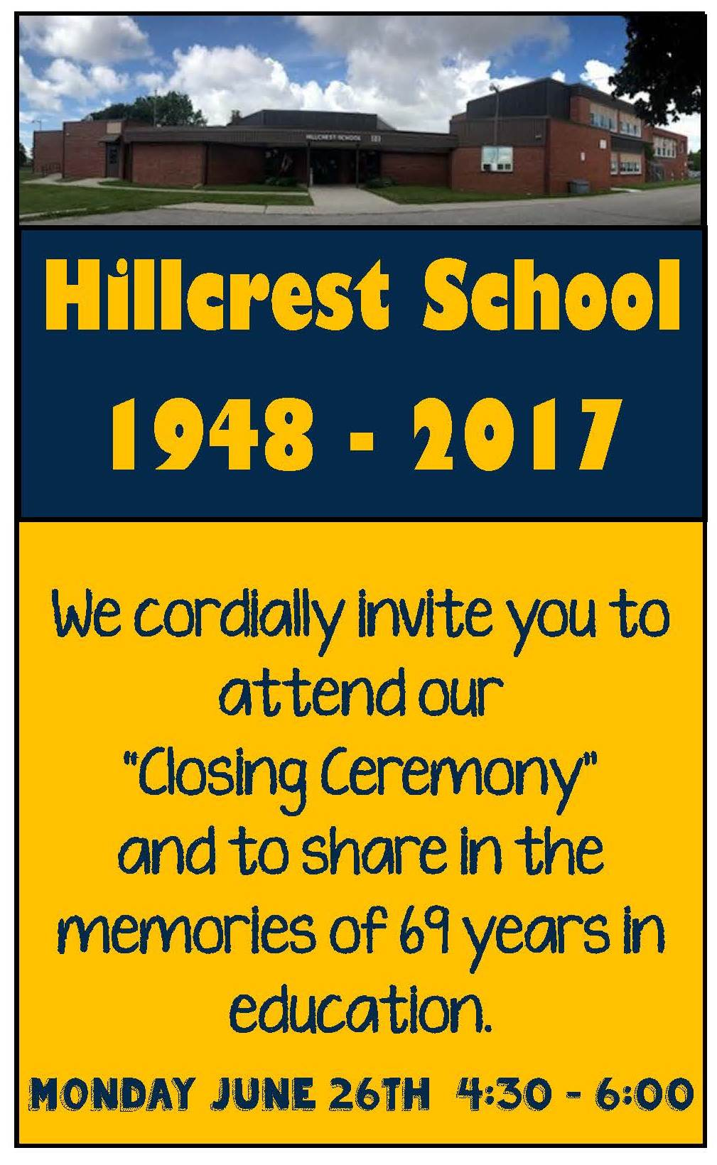 All are invited to the closing ceremony for Hillcrest School.